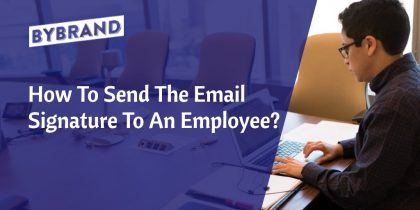 Send email signature to an employee
