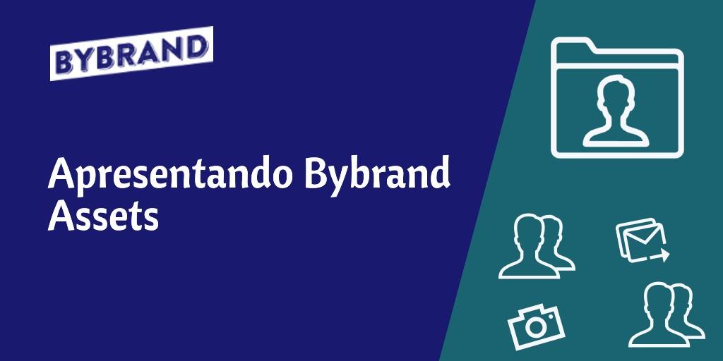 Apresentando Bybrand Assets