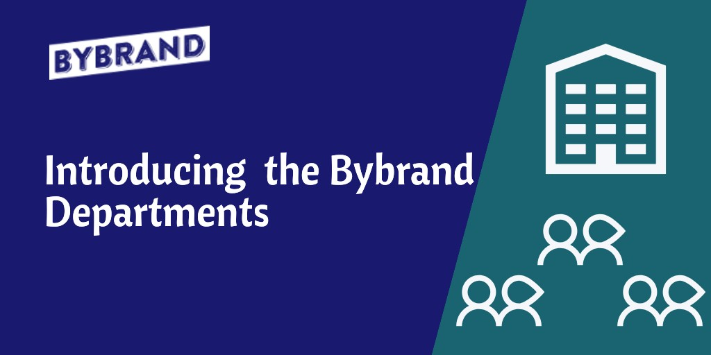 Introducing Bybrand Departments