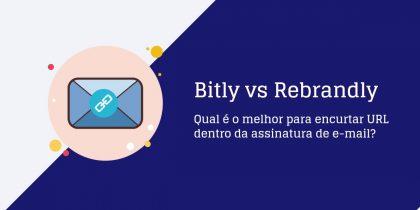 Bitly ou rebrandly qual é o melhor?