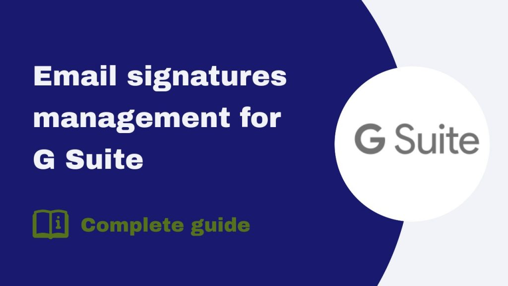 Email Signatures Management for G Suite