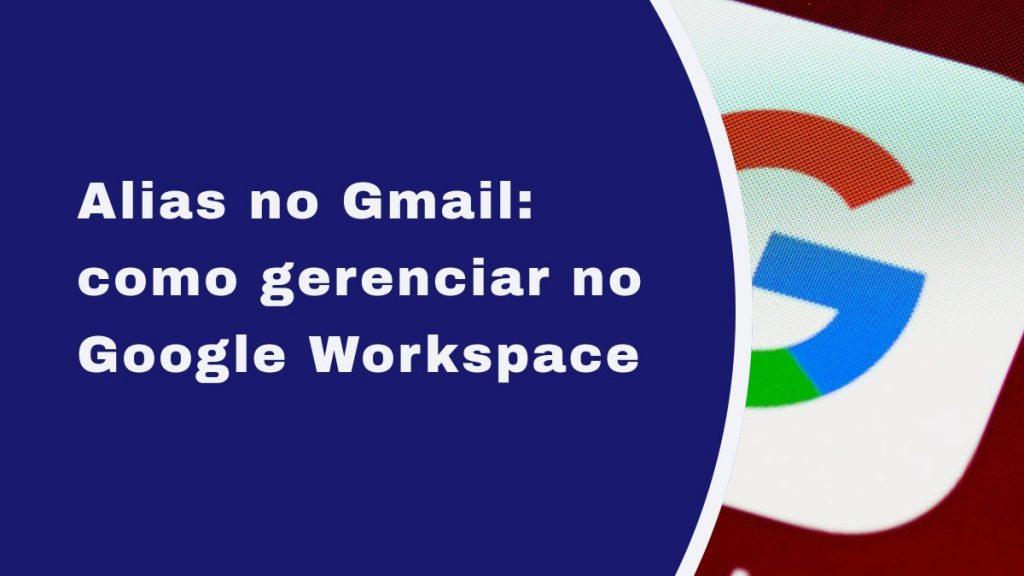 Alias no Gmail