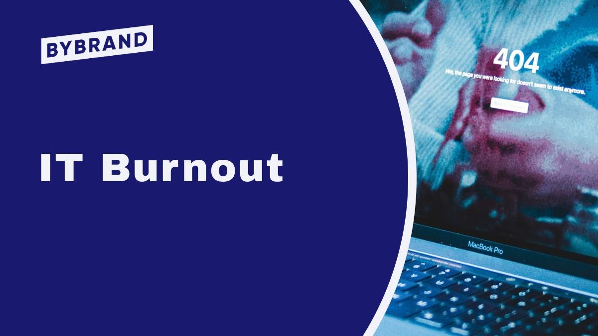 IT Burnout