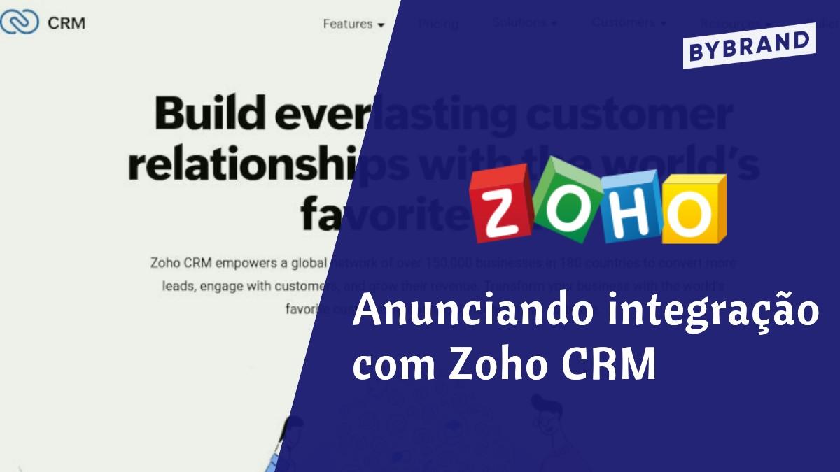 Anunciando integração Zoho CRM