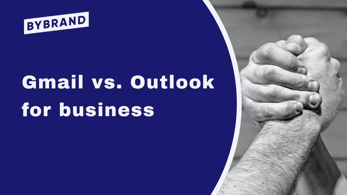 Gmail vs. Outlook for business