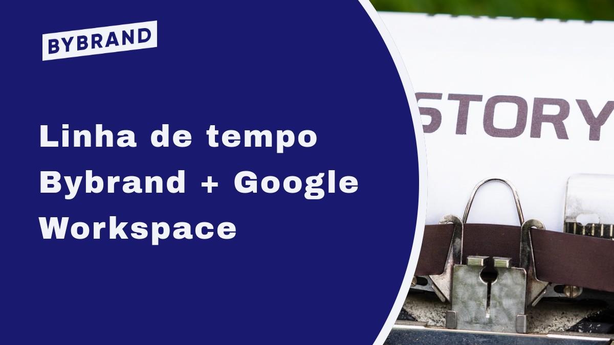 Google Workspace linha do tempo