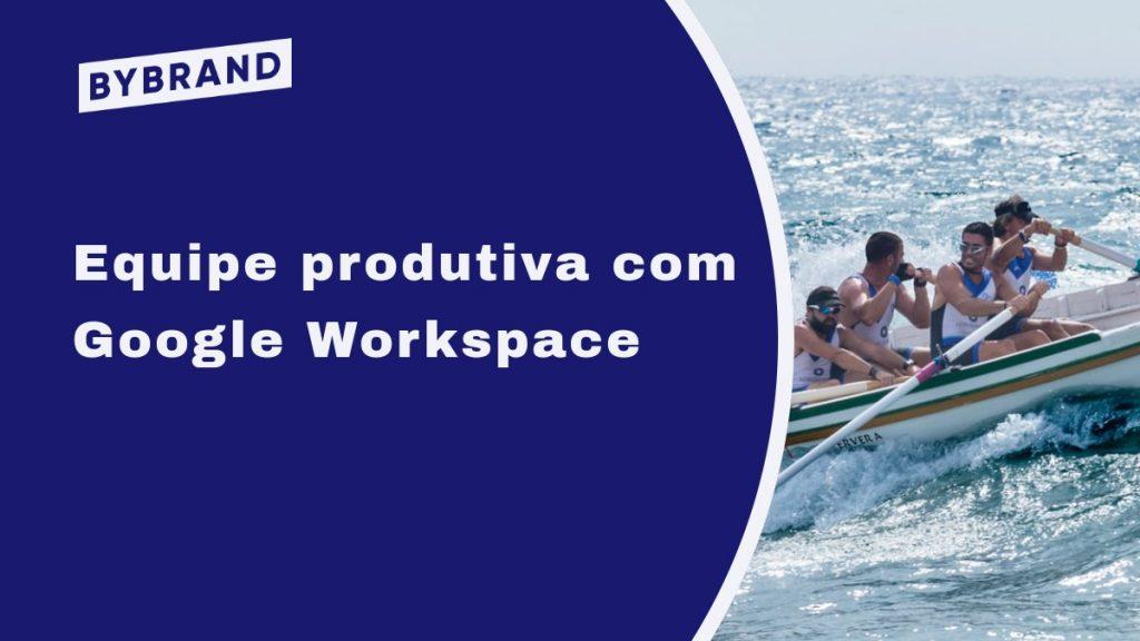 Google Produtividade