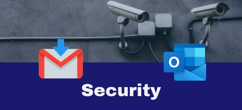 Security Features Gmail and Outlook