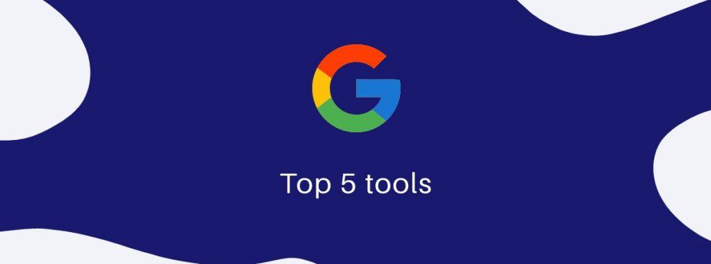 Google Workspace five tools