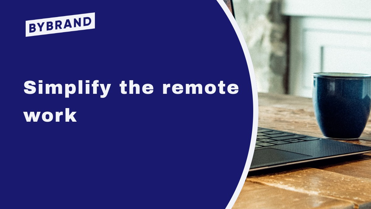 Simplify The Remote Work