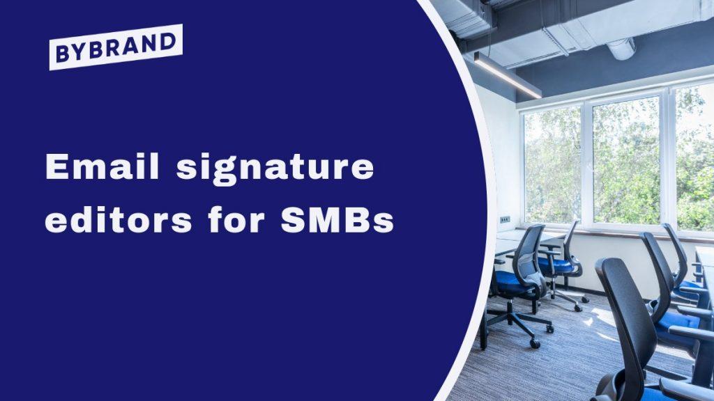 Five HTML Email Signature Editors