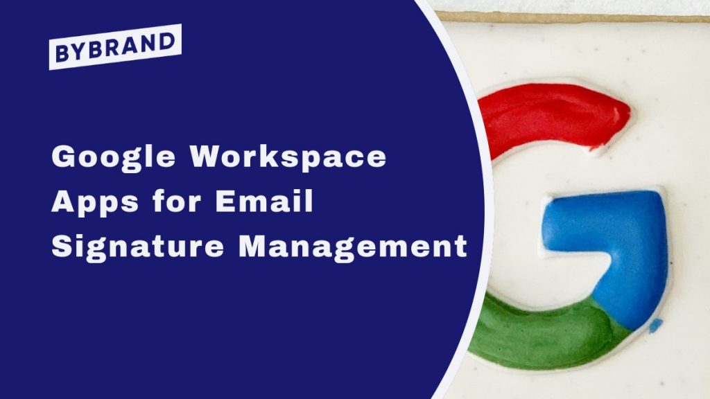 Google Workspace Apps for Email Signature Manager