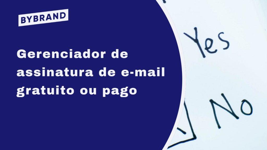 Gerenciador de assinatura de e-mail