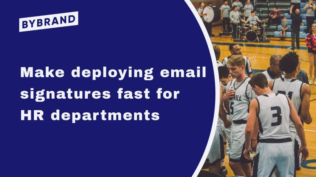 Deploy email signature to HR department
