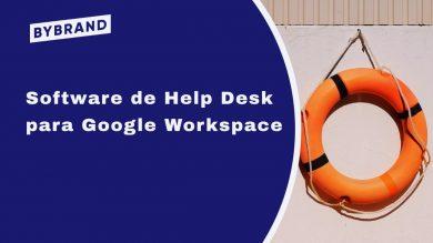 Software de help desk para Google Workspace