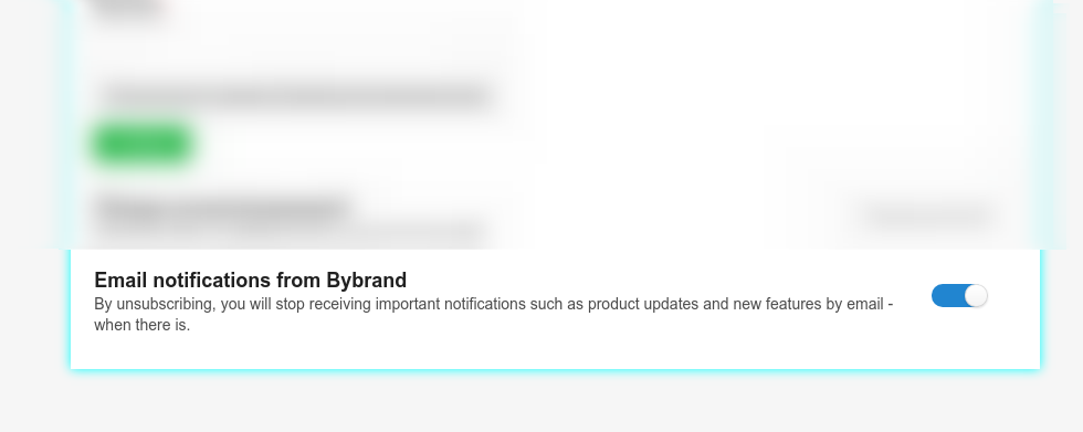 Button with email notification settings you receive from Bybrand