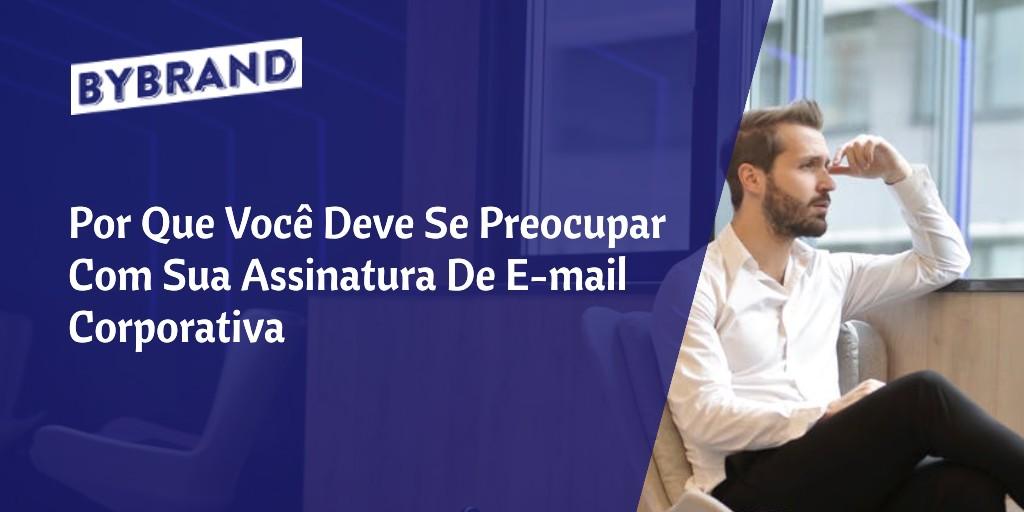 Assinatura de Email Corporativa