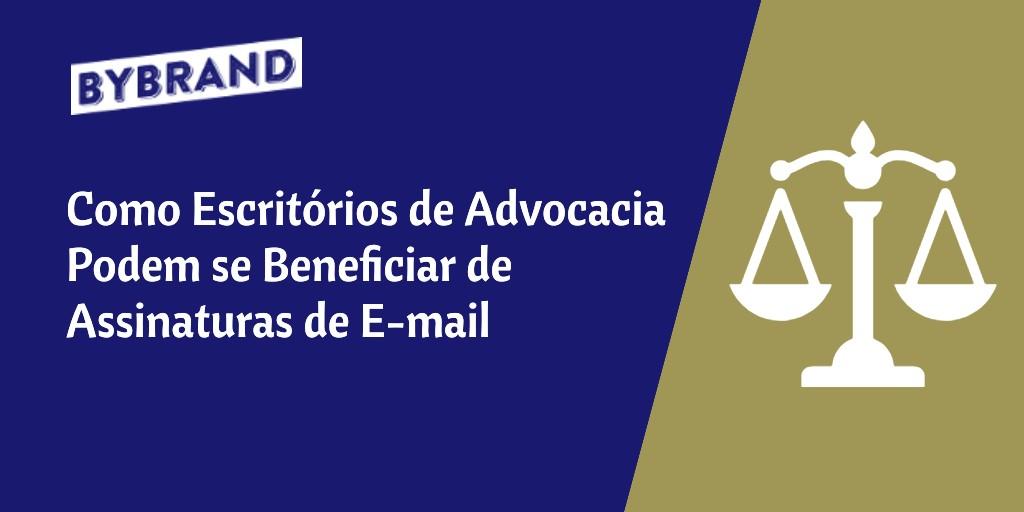 Benefícios Assinatura de Email para advogados