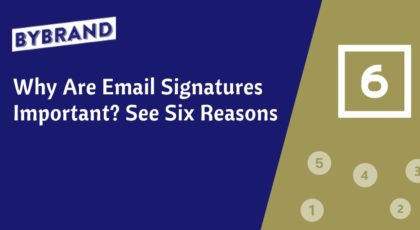 Reasons Email Ssignature Are Important