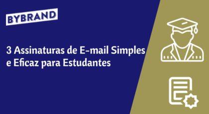 3 assinaturas de email simples para estudantes